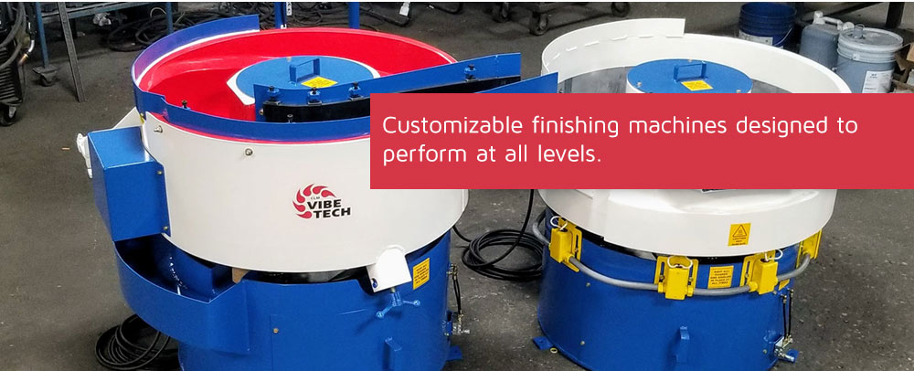 Customizable finishing machines designed to perform at all levels.