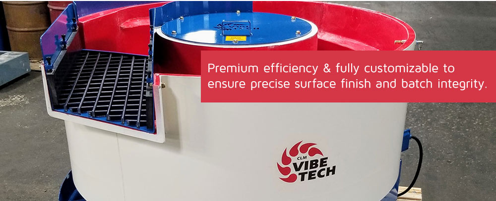 Premium efficiency and fully customizable to ensure precise surface finish.